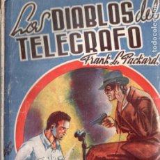 Cómics: FRANK PACKARD . LOS DIABLOS DEL TELÉGRAFO (DIAMANTE AZUL MARISAL, 1940). Lote 193717798