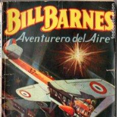 Cómics: GEORGE L. EATON . BILL BARNES AVENTURERO DEL AIRE - LUCHA EN LA SELVA (HOMBRES AUDACES MOLINO, 1944). Lote 193719091