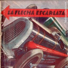 Cómics: J. MALLORQUÍ . LA FLECHA ESCARLATA (NOVELA DEPORTIVA MOLINO ARGENTINA, 1940). Lote 193720041