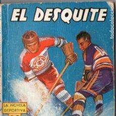 Cómics: J. MALLORQUÍ . EL DESQUITE (NOVELA DEPORTIVA MOLINO ARGENTINA, 1940). Lote 193720428