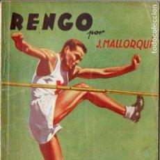 Cómics: J. MALLORQUÍ . RENGO (NOVELA DEPORTIVA MOLINO ARGENTINA, 1941). Lote 193720546