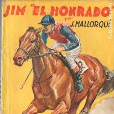 Cómics: J. MALLORQUÍ . JIM EL HONRADO (NOVELA DEPORTIVA MOLINO ARGENTINA, C. 1940). Lote 193720968