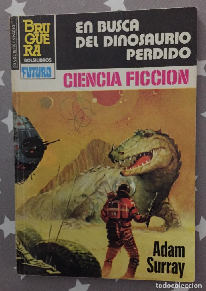 EN BUSCA DEL DINOSAURIO PERDIDO, ADAM SURRAY, BRUGUERA (Tebeos, Comics y Pulp - Pulp)