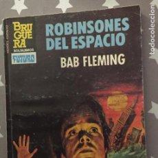 Cómics: ROBINSONES DEL ESPACION, BAB FLEMING BRUGUERA FUTURO. Lote 193976777
