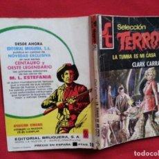 Fumetti: LA TUMBA ES MI CASA - CLARK CARRADOS - SELECCION TERROR 134. Lote 194212713