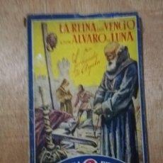 Cómics: LA REINA QUE VENCIÓ A DON ÁLVARO DE LUNA. FERNANDO DE AYALA. LA NOVELA AVENTURA. Lote 194526032