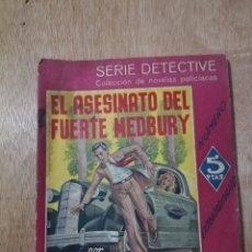 Cómics: EL ASESINATO DEL FUERTE MEDBURY. GEORGE LIMNELIUS. SERIE DETECTIVE. Lote 194526686