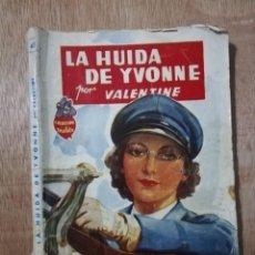 Cómics: LA HUIDA DE YVONNE. VALENTINE. COLECCIÓN VIOLETA. ENERO 1946. Lote 194528027