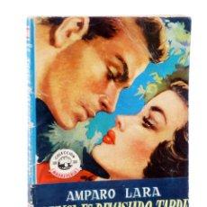 Cómics: COLECCIÓN MADREPERLA 168. NUNCA ES DEMASIADO TARDE (AMPARO LARA) 1952. CON DEDICATORIA. Lote 194707693