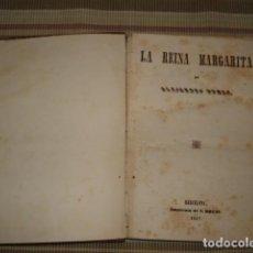 Cómics: LA REINA MARGARITA, 1847, USADA. COLECCIÓN A.T.. Lote 195180778