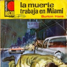 Cómics: PUNTO ROJO; EDITORIAL BRUGUERA; LA MUERTE TRABAJA EN MIAMI, Nº 117, BURTON HARE. Lote 195181855