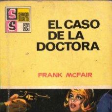 Cómics: SERVICIO SECRETO; EDITORIAL BRUGUERA; EL CASO DE LA DOCTORA, Nº 1003, FRANK MCFAIR. Lote 195182340