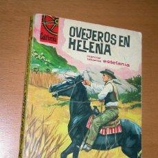 Comics: OVEJEROS EN HELENA. M. LAFUENTE ESTEFANIA. CALIFORNIA Nº 403. BRUGUERA 1964. ANTONIO BERNAL. ++. Lote 196330527