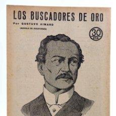 Comics : REVISTA LITERARIA NOVELAS Y CUENTOS 256. LOS BUSCADORES DE ORO (GUSTAVO AIMARD) DÉDALO, 1933. Lote 197674731