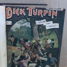Comics: DICK TURPIN. COMPLETA. 58 NUMEROS ENCUADERNADOS EN UN SOLO TOMO. C. 1920. Lote 200636983