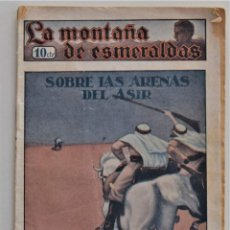 Cómics: LA MONTAÑA DE ESMERALDAS Nº 3 SOBRE LAS ARENAS DEL ASIR - PRINCIPIOS SIGLO XX. Lote 202622442