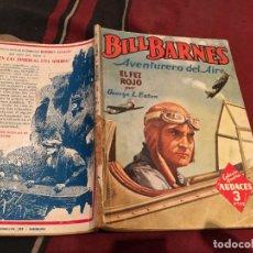 Cómics: BILL BARNES AVENTURERO DEL AIRE Nº37 . EL FEZ ROJO.- COLECCION HOMBRES AUDACES. MOLINO 1947. Lote 203372487