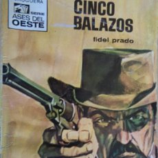 Comics : ASES DEL OESTE Nº 600. CINCO BALAZOS. FIDEL PARDO. BRUGUERA 1970. Lote 204532123