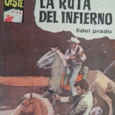 Comics : ASES DEL OESTE Nº 284. LA RUTA DEL INFIERNO. FIDEL PARDO. BRUGUERA 1964. Lote 204532206