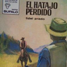 Comics : EXCELENTE ESTADO. BUFALO Nº 873. EL HATAJO PERDIDO. FIDEL PRADO. BRUGUERA 1970. Lote 204548137