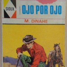 Comics : SIOUX Nº 11. OJO POR OJO. M. DINAHE.TORAY 1968. Lote 204786207