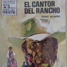 Comics : IMPECABLE. ASES DEL OESTE Nº 576. EL CANTOR DEL RANCHO. FIDEL PRADO. BRUGUERA 1970. Lote 204786478