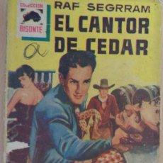 Comics : BISONTE Nº 62. EL CANTOR DE CEDAR. RAF SEGRRAM. BRUGUERA. 4 PTAS.. Lote 204787781