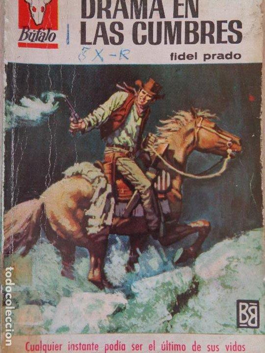 BUFALO Nº 729. DRAMA EN LAS CUMBRES. FIDEL PRADO. BRUGUERA 1967 (Tebeos, Comics y Pulp - Pulp)