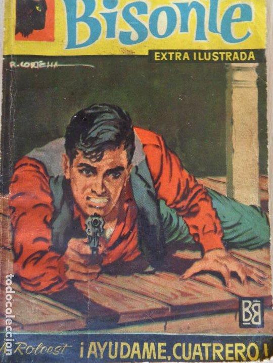 BISONTE EXTRA ILUSTRADA Nº 357. AYÚDAME, CUATRERO. A. ROLCEST. BRUGUERA 1962 (Tebeos, Comics y Pulp - Pulp)
