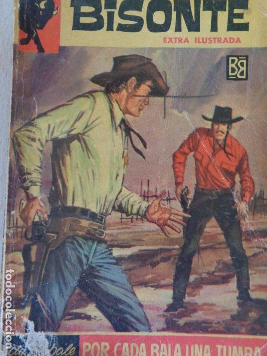 COLECCIÓN BISONTE EXTRA ILUSTRADA Nº 475. POR CADA BALA UNA TUMBA. RODOLFO BELLANI. BRUGUERA 1964 (Tebeos, Comics y Pulp - Pulp)