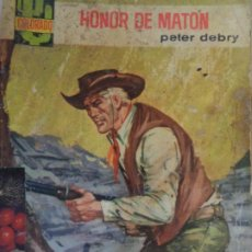 Cómics: COLORADO Nº 412. HONOR DE MATÓN. PETER DEBRY. BRUGUERA 1965. Lote 206473653