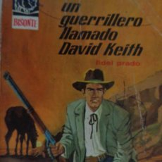 Comics : BISONTE Nº 1082. UN GUERRILLERO LLAMADO DAVID KEITH. FIDEL PRADO. BRUGUERA 1968. Lote 206473858