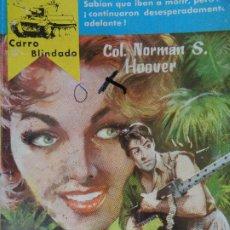 Comics : CARRO BLINDADO Nº 198. LA PATRULLA DE LA JUNGLA. COL. NORMAN S. HOOVER. FERMA 1960. Lote 206484866