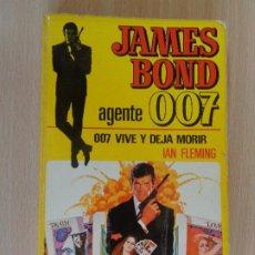 Cómics: JAMES BOND AGENTE 007 Nº 1. VIVE Y DEJA MORIR. BRUGUERA 1º EDICIÓN 1973. BUEN ESTADO. Lote 207001772