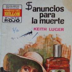 Cómics: PUNTO ROJO Nº 598. ANUNCIOS PARA LA MUERTE. KEITH LUGER. BRUGUERA 1972. Lote 207115566