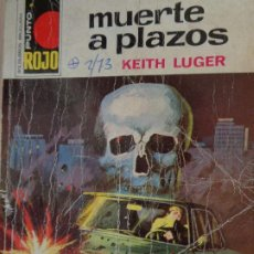 Cómics: PUNTO ROJO Nº 564. MUERTE A PLAZOS. KEITH LUGER. BRUGUERA 1973. Lote 207119171