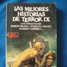 Cómics: LAS MEJORES HISTORIAS DE TERROR IX KARL EDWARD WAGNER RAMSEY CAMPBELL CHARLES GRANT ROBERT BLOCH ETC. Lote 207179857