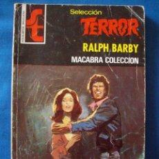 Cómics: MACABRA COLECCION RALPH BARBY BOLSILIBROS TERROR Nº 258 BRUGUERA. Lote 207191316