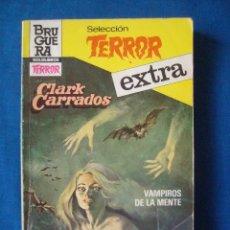 Cómics: VAMPIROS DE LA MENTE CLARK CARRADOS BOLSILIBROS TERROR EXTRA Nº 28 BRUGUERA. Lote 207195972