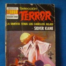 Cómics: LA MUERTA TENIA LOS CABELLOS ROJOS SILVER KANE BOLSILIBROS TERROR Nº 56 BRUGUERA. Lote 207196250