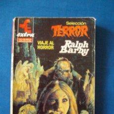 Cómics: VIAJE AL HORROR RALPH BARBY BOLSILIBROS TERROR EXTRA Nº 2 BRUGUERA. Lote 207196450