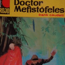 Cómics: PUNTO ROJO Nº 309. DOCTOR MEFISTÓFELES. FRANK CAUDETT. BRUGUERA 1968. Lote 207204691