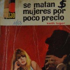 Cómics: PUNTO ROJO Nº 336. SE MATAN MUJERES POR POCO PRECIO. KEITH LUGER. BRUGUERA 1968. Lote 207205737