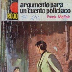 Cómics: PUNTO ROJO Nº 582. ARGUMENTO PARA UN CUENTO POLICÍACO. FRANK MCFAIR. BRUGUERA 1973. Lote 207206007