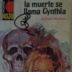 Cómics: PUNTO ROJO Nº 569. LA MUERTE SE LLAMA CYNTHIA. SILVER KANE. BRUGUERA 1973. Lote 207206245
