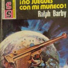Cómics: SERVICIO SECRETO Nº 1462. NO JUEGUES CON MI MUÑECO. RALPH BARBY. BRUGUERA 1978. Lote 207324037