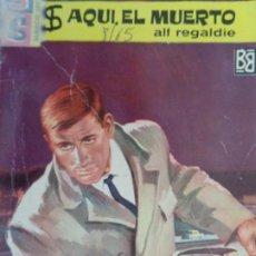 Cómics: SERVICIO SECRETO Nº 785. AQUÍ EL MUERTO. ALF REGALDIE. BRUGUERA 1965. Lote 207324408