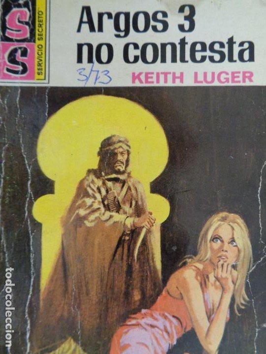SERVICIO SECRETO Nº 1180. ARGOS 3 NO CONTESTA. KEITH LUGER. BRUGUERA 1973 (Tebeos, Comics y Pulp - Pulp)