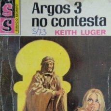 Cómics: SERVICIO SECRETO Nº 1180. ARGOS 3 NO CONTESTA. KEITH LUGER. BRUGUERA 1973. Lote 207325312
