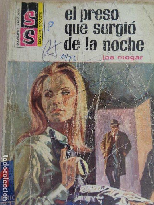 SERVICIO SECRETO Nº 1167. EL PRESO QUE SURGIÓ DE LA NOCHE. JOE MOGAR. BRUGUERA 1972 (Tebeos, Comics y Pulp - Pulp)